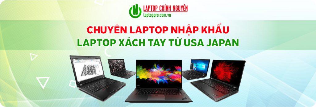 banner-laptop-nhap-khau-laptop-xach-tay-laptop-chinh-nguyen-laptop-cu-da-nang-laptop-gia-re-laptop-do-hoa-laptop-van-phong